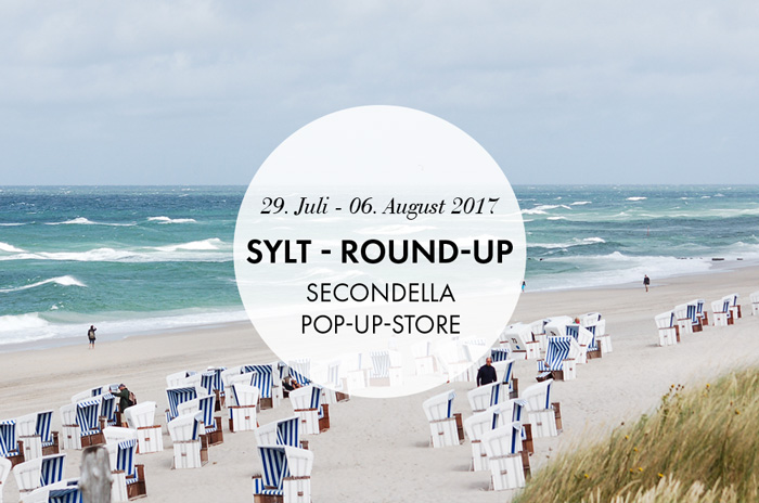 Sylt Round-up 2017 - SECONDELLA Pop-Up-Store